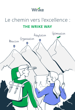 Le chemin vers l'excellence : The Wrike Way