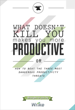 What Doesn't Kill You Makes You More Productive