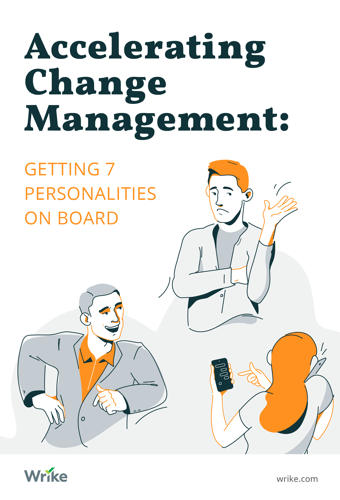 Accelerating Change Management: Getting 7 Personalities On Board